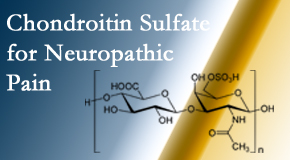 Wilson Family Chiropractic finds chondroitin sulfate to be an effective addition to the relieving care of sciatic nerve related neuropathic pain.
