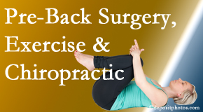 Wilson Family Chiropractic suggests beneficial pre-back surgery chiropractic care and exercise to physically prepare for and possibly avoid back surgery.